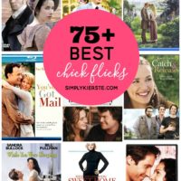 75+ Best Chick Flicks for Girls' Nights!