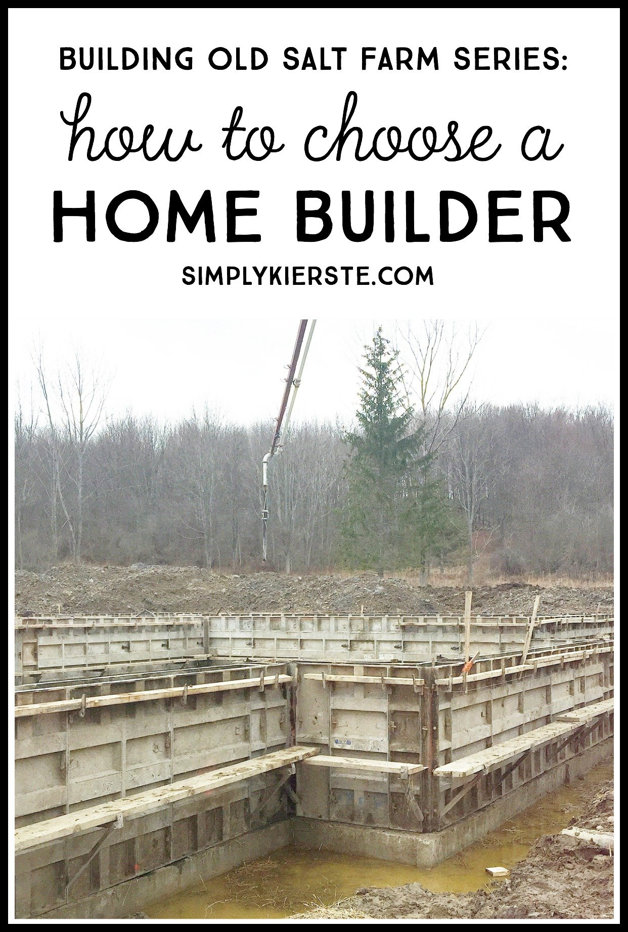 Building Old Salt Farm: How to Choose a Home Builder