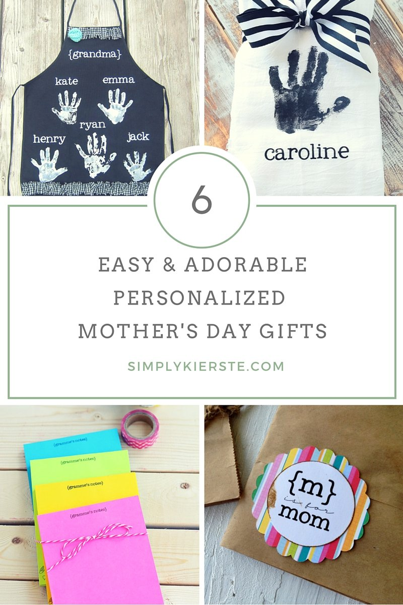 Easy & Adorable Personalized Mother's Day Gifts   simplykierste.com