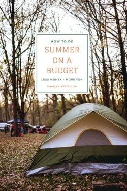 How to Do Summer on a Budget | simplykierste.com
