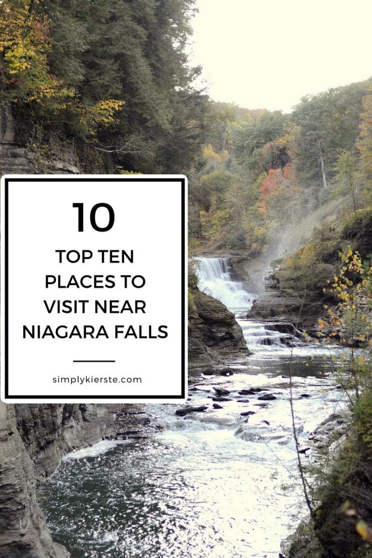 Top 10 Places to Visit Near Niagara Falls | oldsaltfarm.com