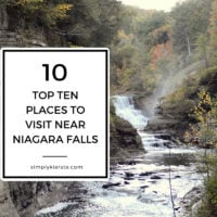 Top 10 Places To Visit Near Niagara Falls