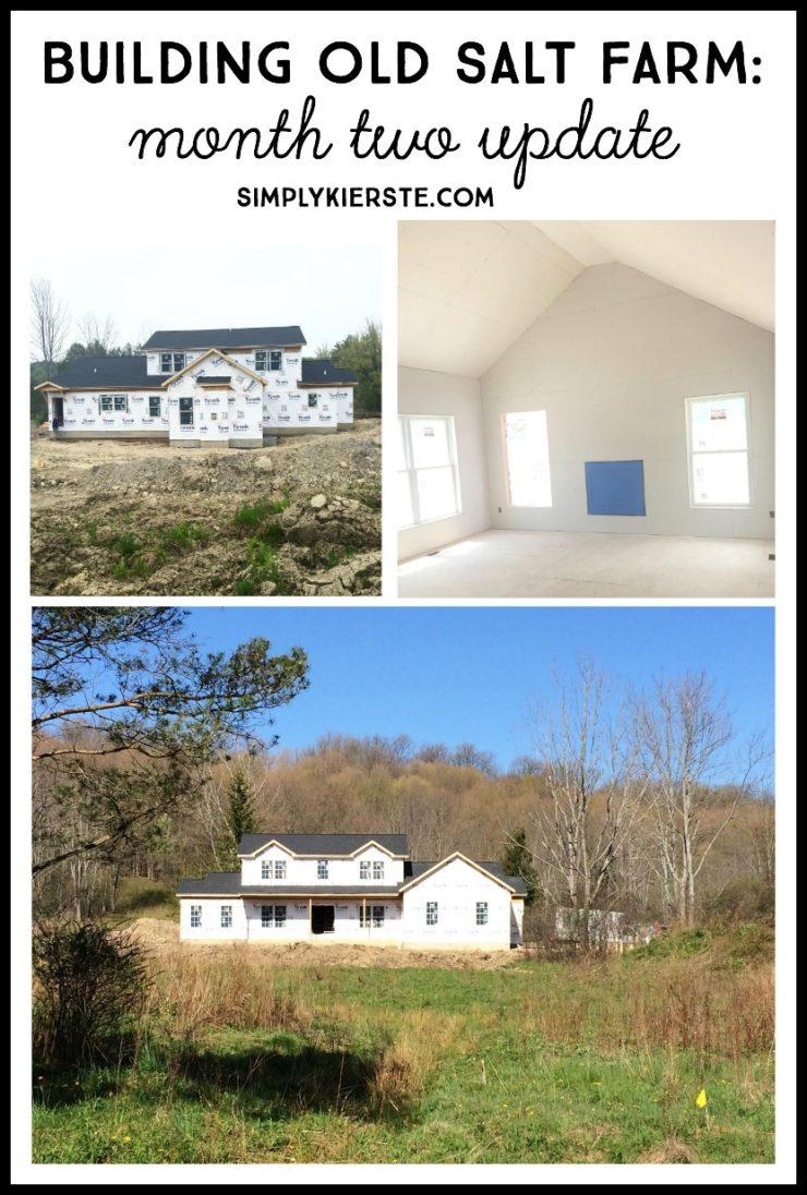 Building Old Salt Farm: Month Two Update   simplykierste.com