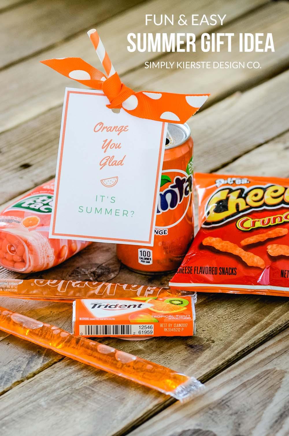 Orange You Glad It's Summer   Summer Gift Idea