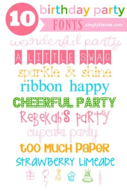10 Favorite Birthday Fonts | simplykierste.com