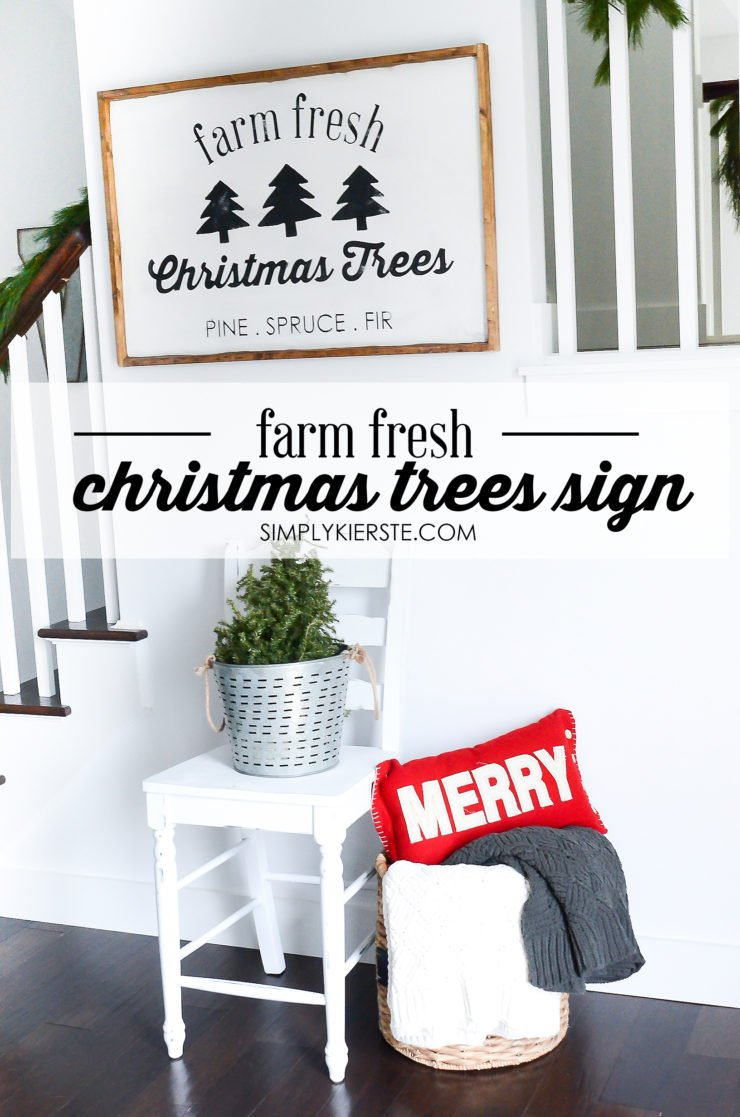 Farm Fresh Christmas Trees Sign | simplykierste.com