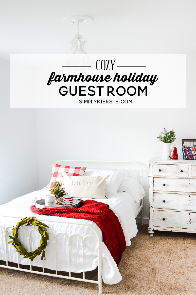 Farmhouse holiday guest room simply kierste design co for Farmhouse guest bedroom