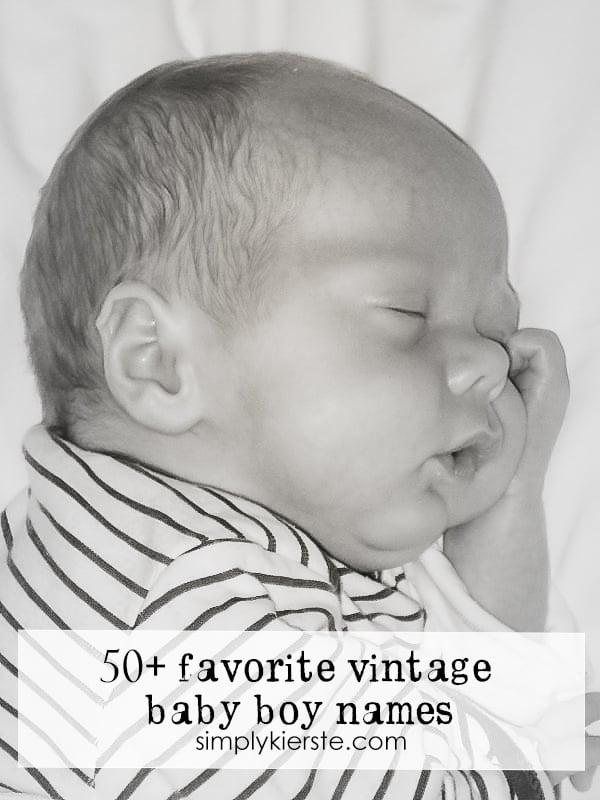 favorite vintage baby boy names | simplykierste.com