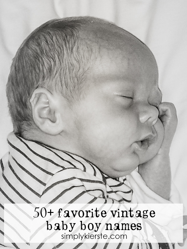 50 Favorite Vintage Baby Boy Names