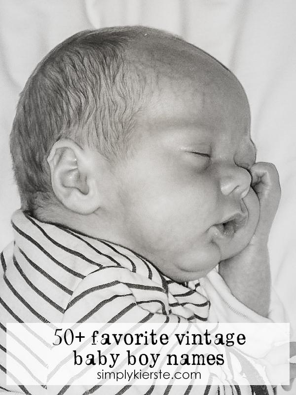 50 Favorite Vintage Baby Boy Names