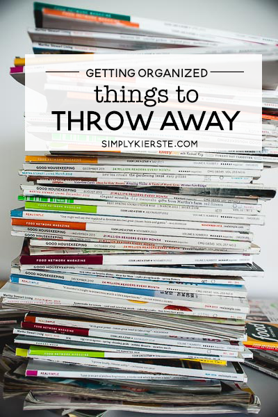 Things to Throw Away | Get Organized! | simply kierste.com