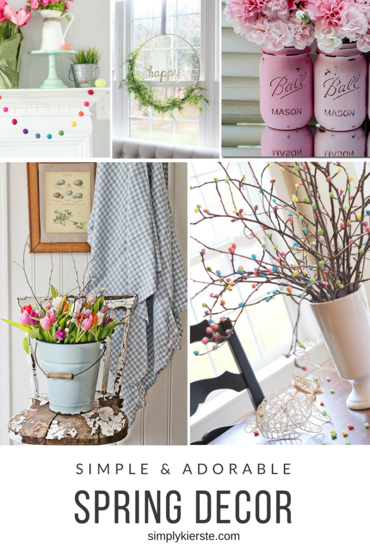 Simple & Adorable Spring Decor Ideas | simplykierste.com
