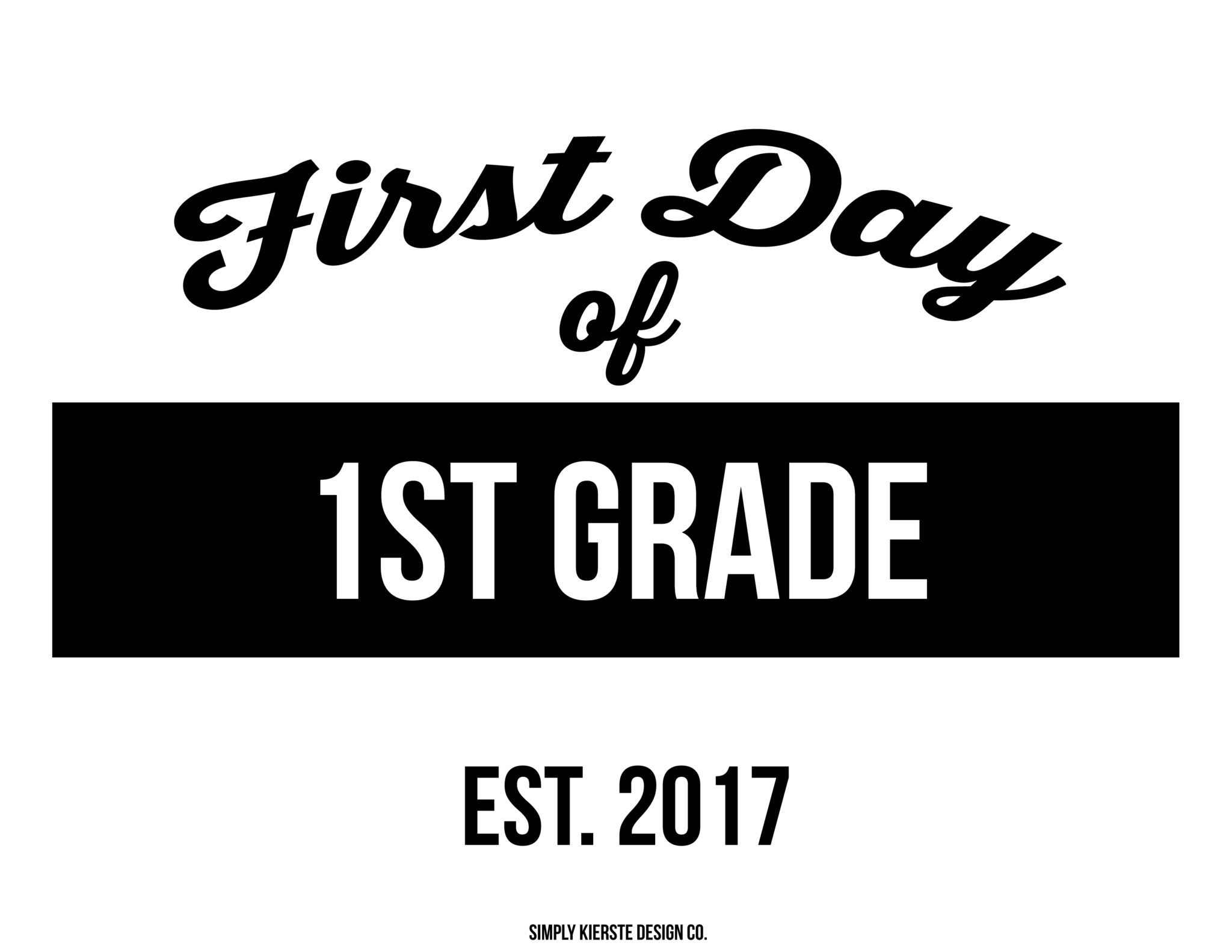 First Day of School Printable Signs | simply kierste.com
