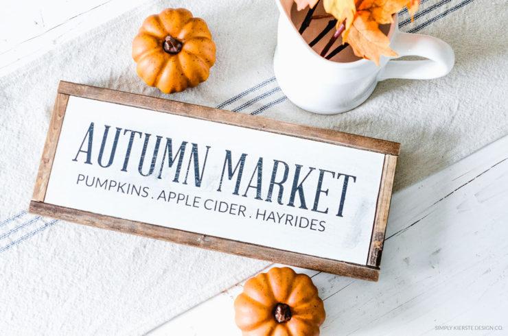 Farmhouse Fall Wood Sign | Autumn Market | simplykierste.com