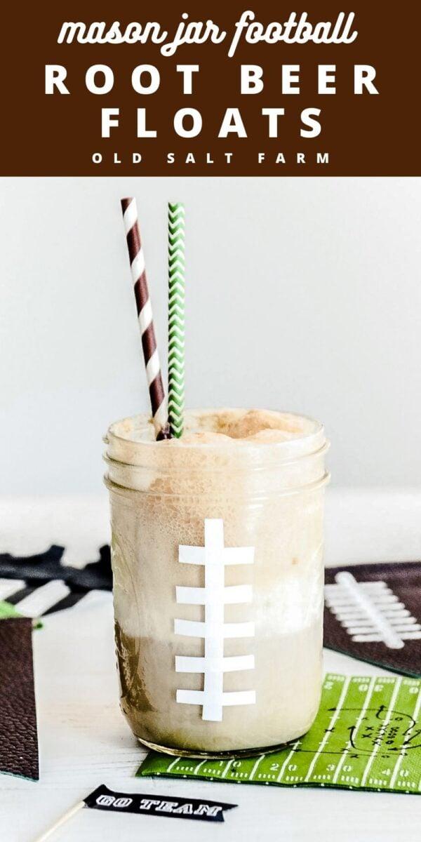 Football Mason Jar Root Beer Floats