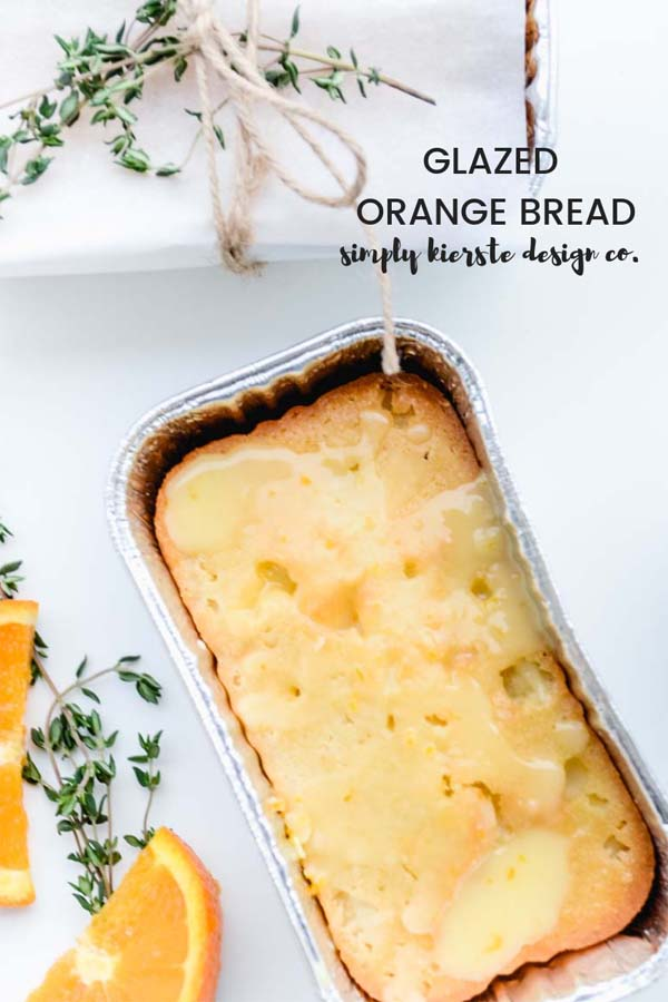 Glazed Orange Bread | Simply Kierste Design Co.