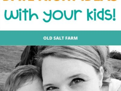 20 Awesome Date Ideas With Your Kids!