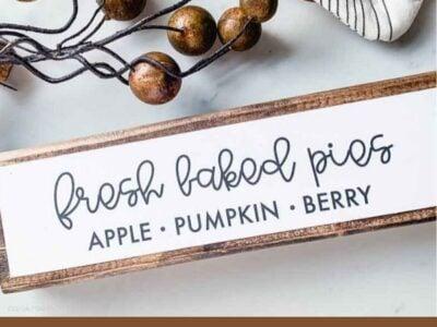 DIY Wood Fall Sign Fresh Baked Pies