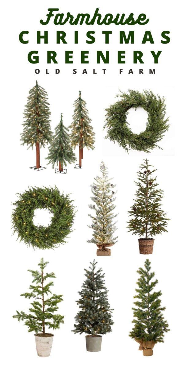 Farmhouse Christmas Greenery and Trees