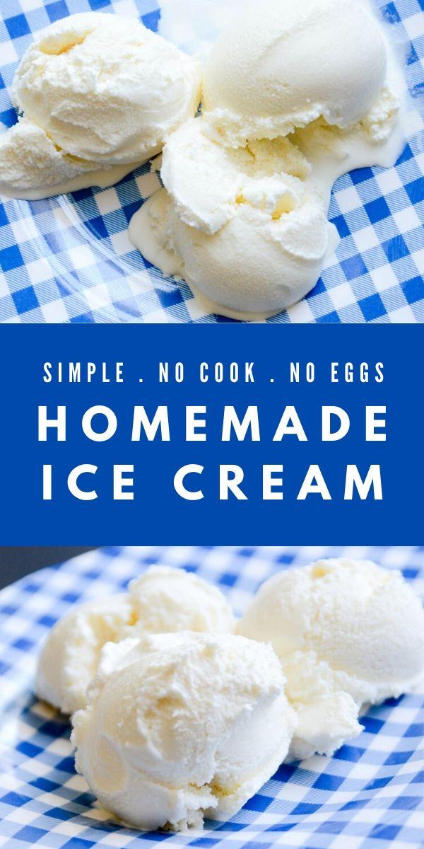 Homemade Ice Cream No Eggs No Cook
