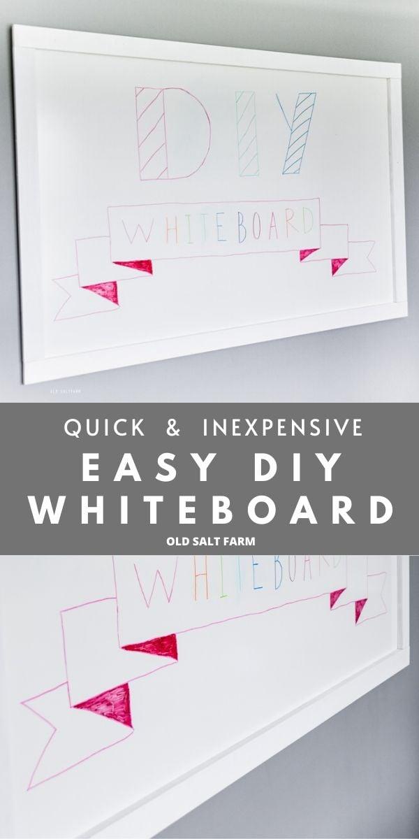 Quick & Easy DIY Whiteboard