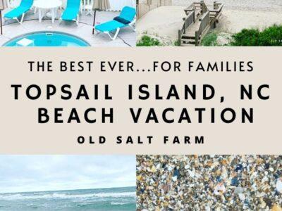 Topsail Island NC Beach Vacation for Families